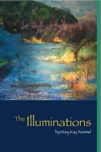 Buy <em>The Illuminations,</em> by Mary Kay Rummel